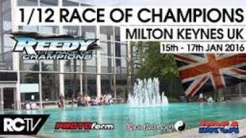 Reedy 1/12th Race Of Champions Friday Live 2016